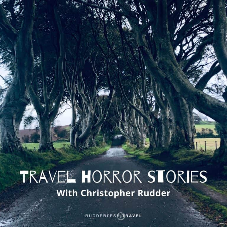 Travel Horror Stories Podcast
